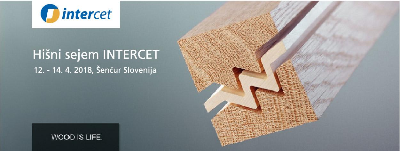 Hišni sejem INTERCET 2018, 12.-14.4., Šenčur